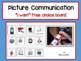 """Picture Communication - Choice Board """"I want"""""""
