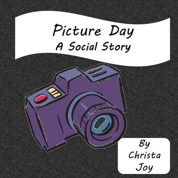 Picture Day : A Social Story