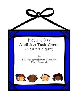 50% OFF!! Picture Day Addition Task Cards (3 digit + 2 digit)