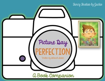 Picture Day Perfection {A Book Companion}