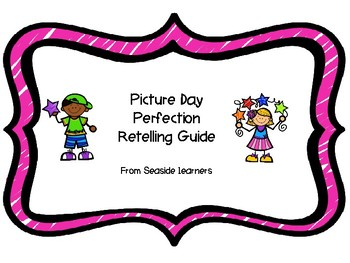 Picture Day Perfection Retelling Camera
