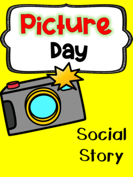 Picture Day - Social Story