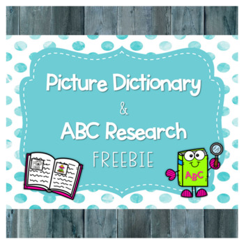 Picture Dictionary & ABC Research Freebie