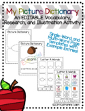 Picture Dictionary: An EDITABLE Vocabulary, Research, and