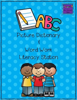 Picture Dictionary & Differentiated Word Work