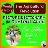 Picture Dictionary World History: Agricultural Revolution ESL ELL SPED