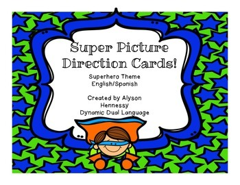 Picture Direction Cards-Superhero Theme (English and Spanish)