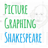 Picture Graphing (Shakespeare): Plotting Points on a Coordinate Plane