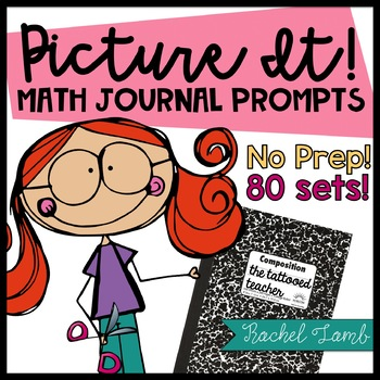Picture It! 80 Word Problem Math Notebook Journal Prompts!