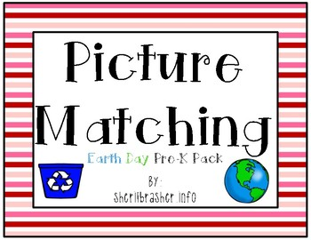 Picture Matching: Pre-K Earth Day Pack