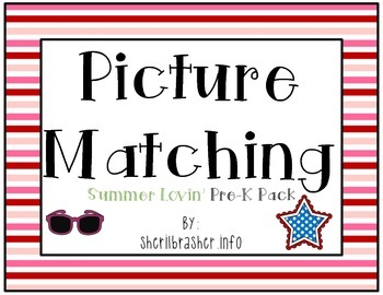 Picture Matching: Pre-K Summer Lovin' Pack