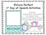 Picture Perfect 1st Day of Speech
