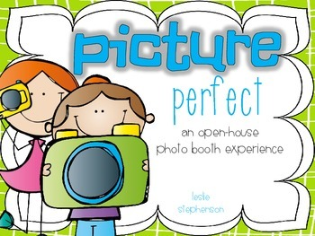Picture Perfect - An Open House Photo Booth