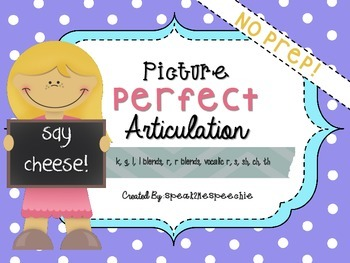 Picture Perfect Articulation! No Prep Speech Therapy