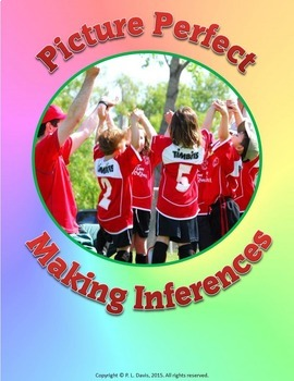 Picture Perfect Making Inferences