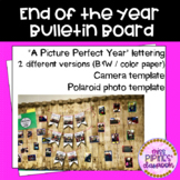 Picture Perfect Year Bulletin Board