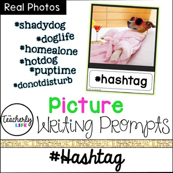 Picture Photo Writing Prompts - #Hashtag