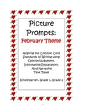 Picture Prompts:February Theme - Aligning Text Types to Core Writing Standards