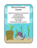 Picture Prompts:Oceans;  Common Core Writing Standards and Text Types