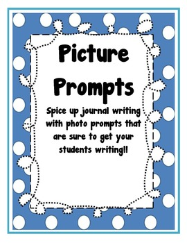 Picture Promts - Journal Writing from Photographs