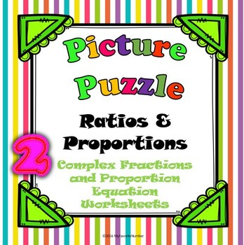 Picture Puzzle 2 Worksheets Complex Fractions The Proportion Equation...