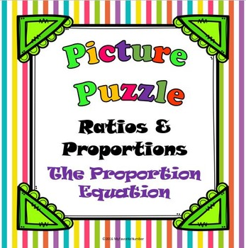 Picture Puzzle The Proportion Equation...Puzzles + Math = AWESOME!
