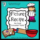 "Cooking * Picture Recipe * No Cook ""Cinnamon Rolls"""