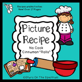 "Cooking * Picture Recipe * No Cook ""Cinnamon Rolls"""
