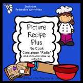 Cooking * Picture Recipe Plus Activities