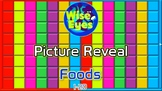 Picture Reveal Game ~ Foods ~ PPT