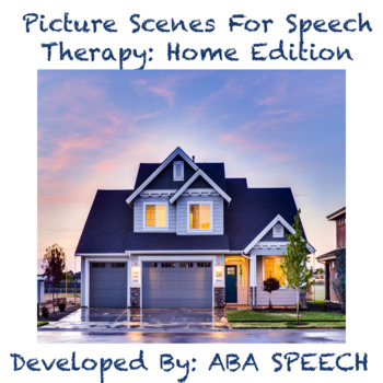 Picture Scenes For Speech Therapy: Home Edition