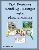 Text Evidence Reading Passages with Picture Scenes