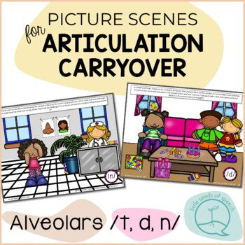 Alveolars T D N - Picture Scenes for Targeting Speech Sounds in Conversations