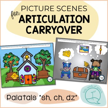 Palatals SH CH DZ - Picture Scenes for Targeting Speech Sounds in Conversations