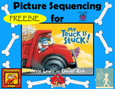 """Picture Sequencing Activity for """"My Truck is Stuck!""""  FREEBIE!!"""