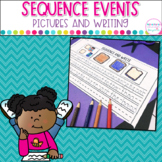 Sequencing Printables- Pictures and Writing