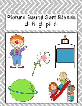 Picture Sound Sort Blends cl- fl- gl- pl- sl-