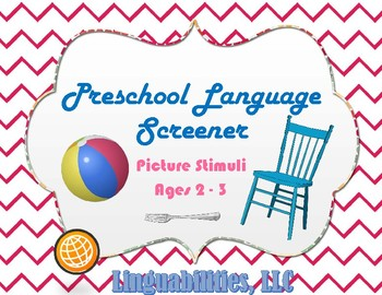 Picture Stimuli for Preschool Screener Ages 2-3