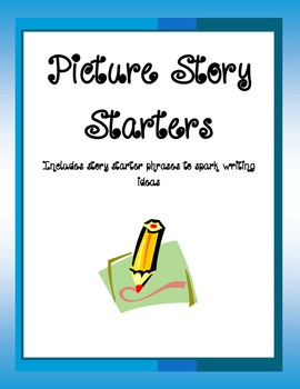 Picture Story Starters! 40 in all!