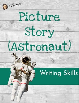 Picture Story Worksheet (Astronaut)