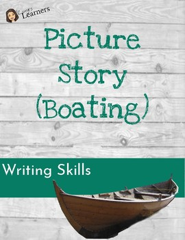 Picture Story Worksheet (Boating)