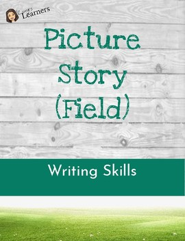 Picture Story Worksheet (Field)