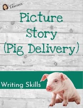 Picture Story Worksheet (Pig Delivery)
