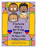 Picture Story Writing Paper: All About Me! (Haitian Creole) (Haiti)