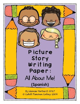 Picture Story Writing Paper: All About Me! (Spanish)
