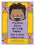 Picture Story Writing Paper: Back-to-School (Haitian Creole) (Haiti)