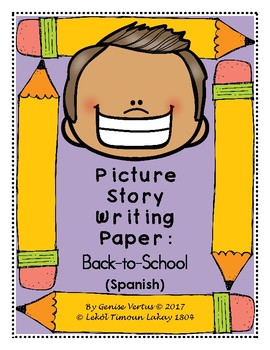 Picture Story Writing Paper: Back-to-School (Spanish)