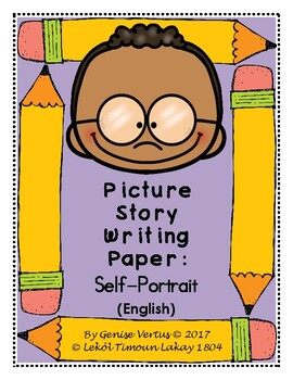 Picture Story Writing Paper: Self-Portrait (English)