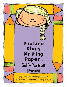 Picture Story Writing Paper: Self-Portrait (French)