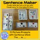 Picture Supported Sentence Maker for LIFE Skills students